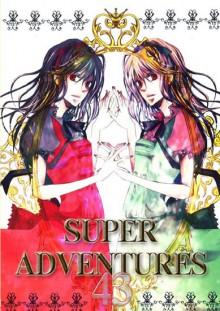 SUPER ADVENTURES 43