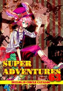 SUPER ADVENTURES 63