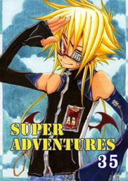SUPER ADVENTURES 35